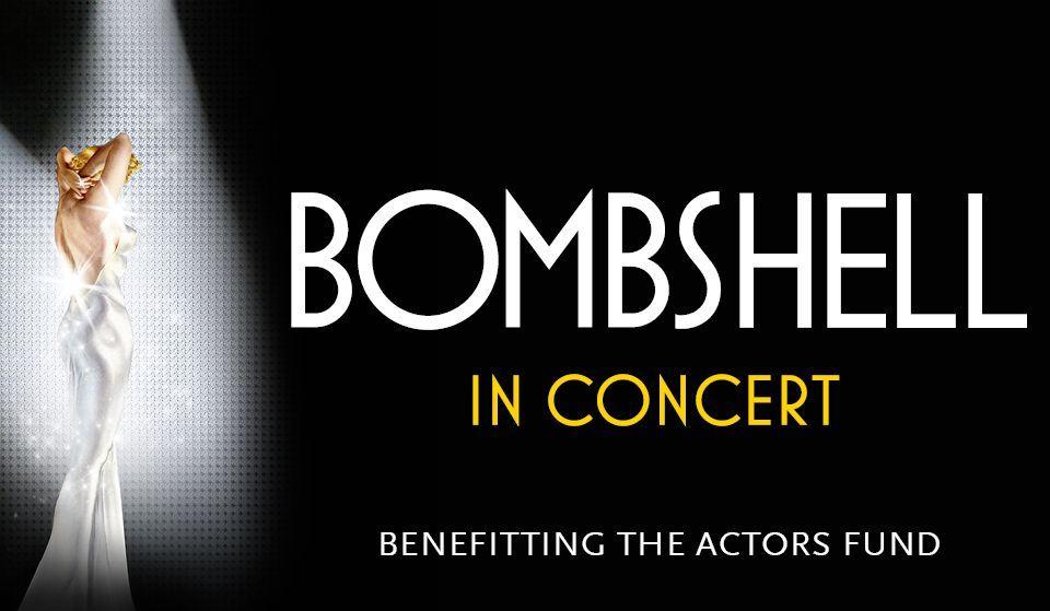 Bombshell in Concert Actors Fund Benefit