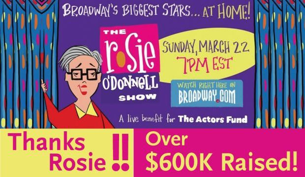 Actors Fund Rosie O'Donnell Show Raises over $600k for the Actors Fund